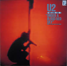 "<b>U2</b> - Live ""<b>Under A</b> Blood Red Sky"" 