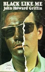 black like me essay john h griffins black like me black like me black like me essay biographical essay definitionattention getter for an essay