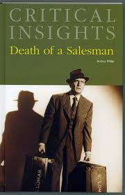 Critical Insights  Death of a Salesman Brenda Murphy