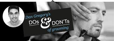 Dan Gregory's DOs & DON'Ts of grooming - tab3
