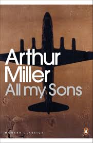 my personal all my sons arthur miller all my sons is a 1947 play by arthur miller it is his second play came after his first play the man who had all the luck