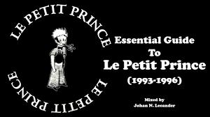 [90's Acid & Trance] Essential Guide To <b>Le Petit Prince</b> - Johan <b>N</b> ...