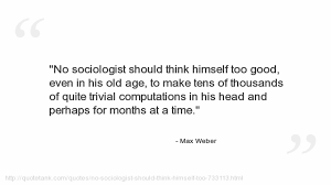 max weber on emaze helped form basis of sociology essays became widely known and popular