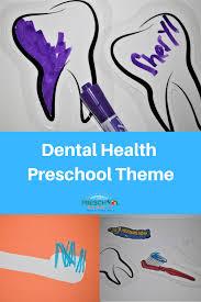 <b>Dental</b> Health <b>Theme</b> For Preschool