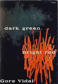 <b>Dark Green</b>, Bright Red - Wikipedia
