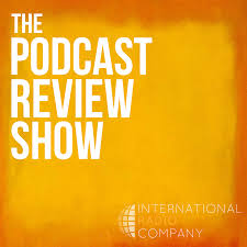 The Podcast Review Show