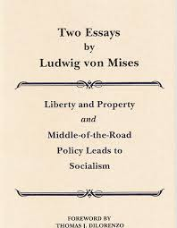 two essays by ludwig von mises mises institute