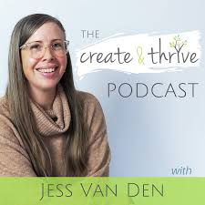The Create & Thrive Podcast