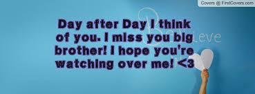 Big Brother Quotes Miss You. QuotesGram via Relatably.com