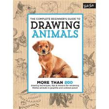 The Complete Beginner's Guide To Drawing <b>Animals</b> - (<b>Complete</b> ...