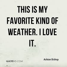 Weather Quotes - Page 1 | QuoteHD via Relatably.com