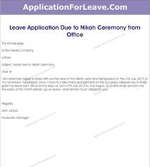 application due to nikah ceremony leave letter for nikah program