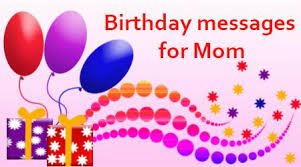 Birthday Messages for Mom, Sample Birthday Wishes for Mothers via Relatably.com