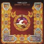 <b>Thin Lizzy</b> - <b>Johnny</b> the Fox