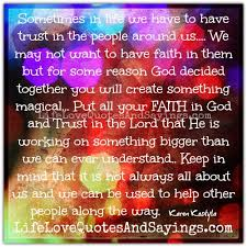 Put All Your Faith In God.. - Love Quotes And Sayings via Relatably.com