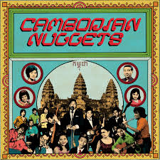 Cambodian <b>Nuggets</b> by <b>Various Artists</b> on Spotify