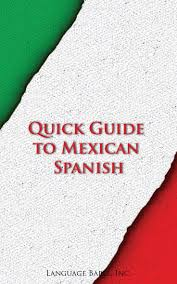 17 best images about spanish slang dictionaries and spanish books quick guide to mexican spanish spanish kindle 2 99