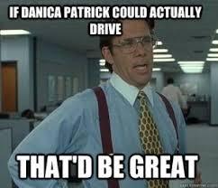 Danica Patrick Jokes | Kappit via Relatably.com