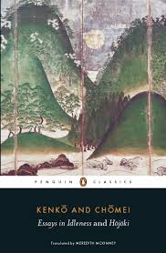 essays in idleness and hojoki penguin classics kenko chomei essays in idleness and hojoki penguin classics kenko chomei meredith mckinney 9780141192109 com books