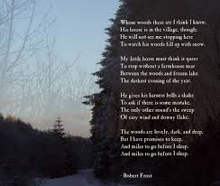 literary analysis stopping by woods on a snowy evening snowy woods the poem stopping by