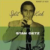 <b>Split</b> Kick by <b>Stan Getz</b> | 190295845438 | Vinyl LP | Barnes & Noble®