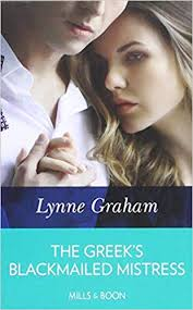 The <b>Greek's</b> Blackmailed Mistress: Amazon.co.uk: <b>Lynne Graham</b> ...