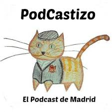 PodCastizo, el podcast de Madrid