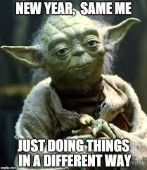 New year, Same me - Imgflip via Relatably.com