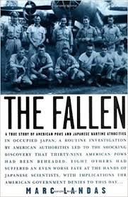 Fallen: a True Story of American Pows an: Marc <b>Landas</b> ...