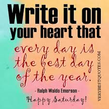 Image result for great saturday quotes