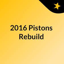 2016 Pistons Rebuild