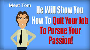 how to quit your job and pursue your passion how to quit your job and pursue your passion