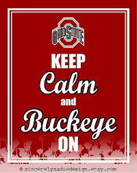 the ohio state  ohio state university and buckeyes on pinterestthe ohio state university buckeyes keep calm and buckeye on by sincerelysadiedesign