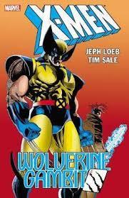 <b>X</b>-<b>men</b>: <b>Wolverine</b>/gambit (new <b>Printing</b>) : Jeph Loeb : 9781302902469