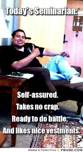 Today's Seminarian:... - Meme Generator Captionator via Relatably.com