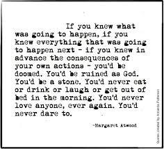 Amanda Patterson (Quotable - Margaret Atwood, born 18 November 1939)