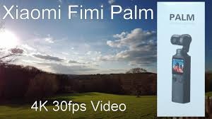 Xiaomi <b>Fimi Palm</b> Review - A Great Handheld Video Camera ...