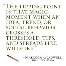 the tipping point essay   writing essays for moneythe tipping point by malcolm gladwell a tipping point is anything that effects something in such a way that drastic changes take place