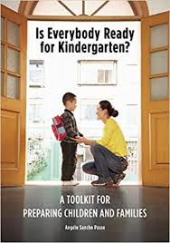 Is <b>Everybody Ready</b> for Kindergarten?: A Toolkit for Preparing ...