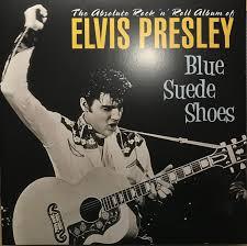 <b>Elvis Presley</b> - Blue Suede Shoes (2018, <b>180</b> gram, Vinyl) | Discogs