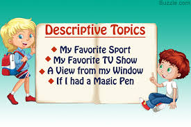 essay topics for kids that help sharpen their writing skillsdescriptive topics