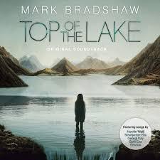 Mark Bradshaw - Top Of The <b>Lake</b> - <b>Original</b> Soundtrack (2013, File ...