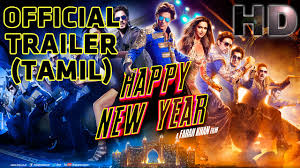 Happy New Year | Official Trailer (Tamil) | Shah Rukh Khan ...