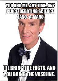 Image - 692842] | Bill Nye | Know Your Meme via Relatably.com