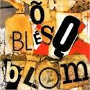 Ô Blésq Blom