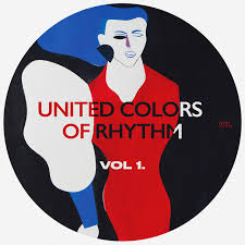 <b>United Colors of</b> Rhythm Vol.1 | <b>United Colors of</b> Rhythm