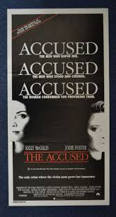 all about movies the accused movie poster daybill jodie foster the accused movie poster daybill jodie foster kelly mcgillis click for supersize image