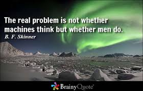 B. F. Skinner Quotes - BrainyQuote via Relatably.com