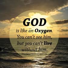 God Is Like An Oxygen - Inspirational Picture Quotes via Relatably.com