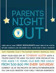 parents night out in austin at toybrary austin drop your kids off at toybrary austin a trusted babysitter while you enjoy some grown up fun